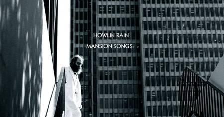 Howlin Rain Mansion Songs